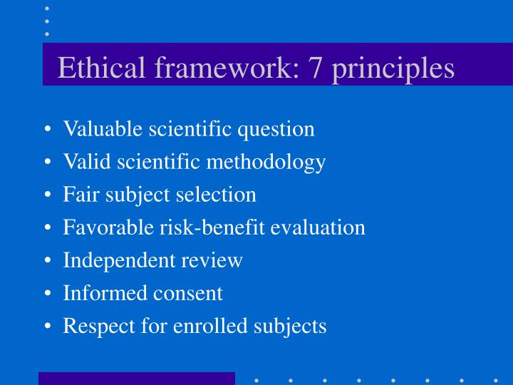 Ethical framework: 7 principles