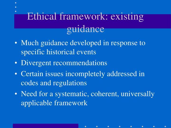 Ethical framework: existing guidance