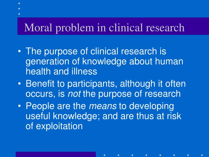 Moral problem in clinical research