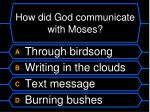 how did god communicate with moses