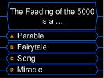 the feeding of the 5000 is a