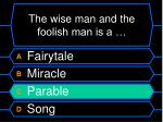 the wise man and the foolish man is a1