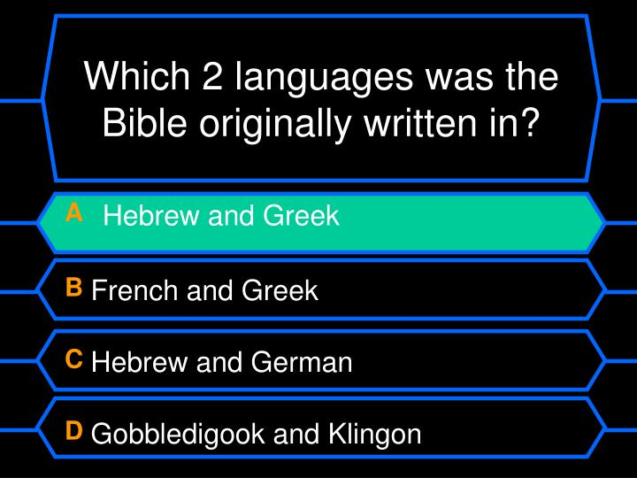 Which 2 languages was the Bible originally written in?