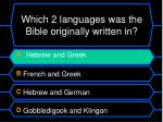 which 2 languages was the bible originally written in1