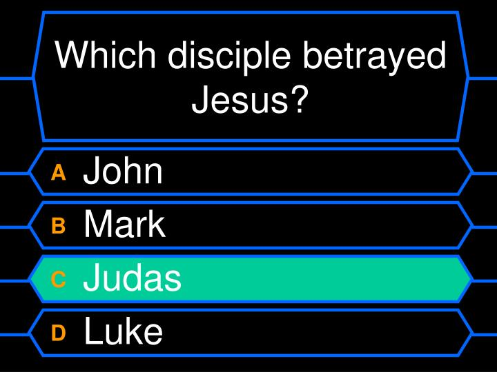 Which disciple betrayed Jesus?