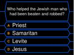 who helped the jewish man who had been beaten and robbed