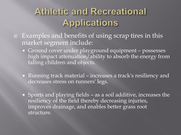 Athletic and Recreational Applications