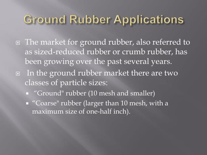 Ground Rubber Applications