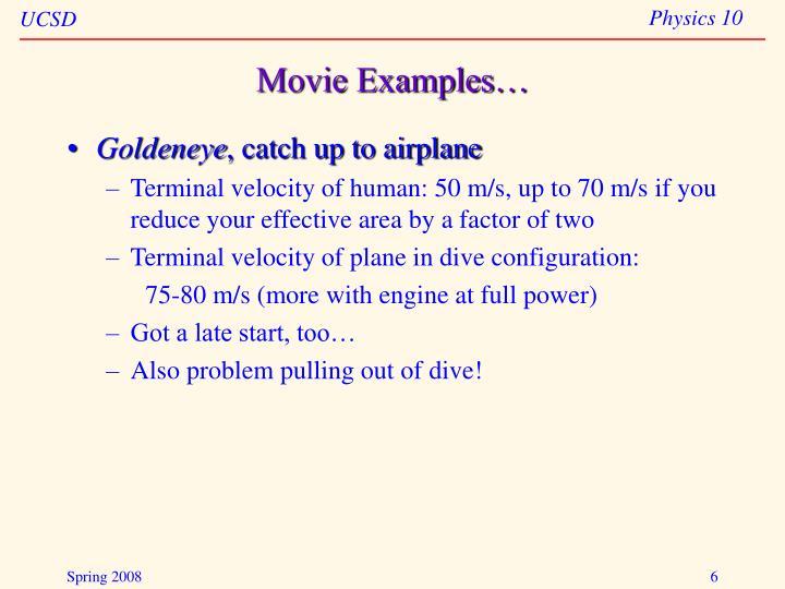 Movie Examples…