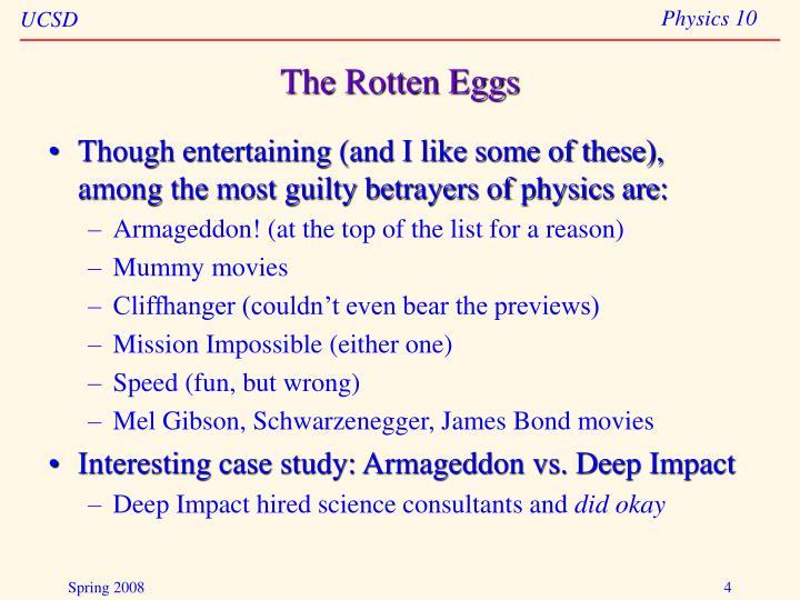 The Rotten Eggs