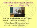 honorable deserving of honor or respect page 103