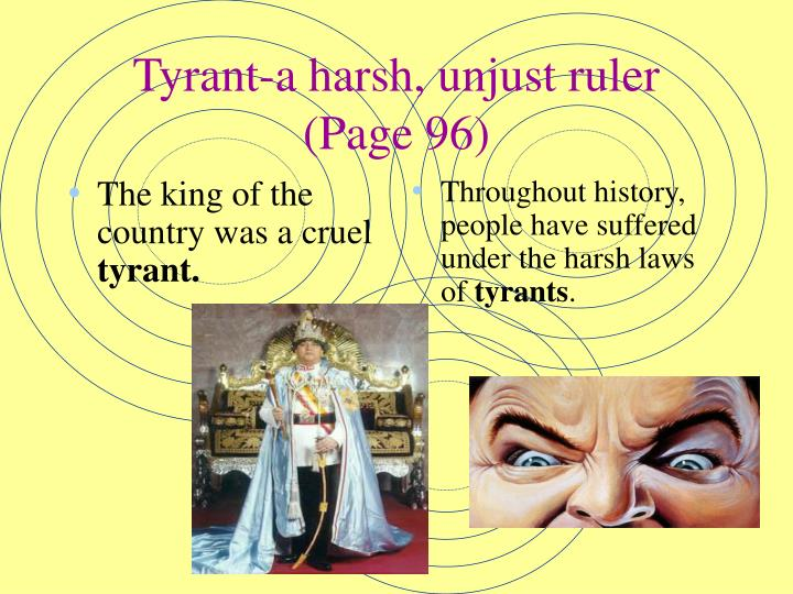 Tyrant a harsh unjust ruler page 96
