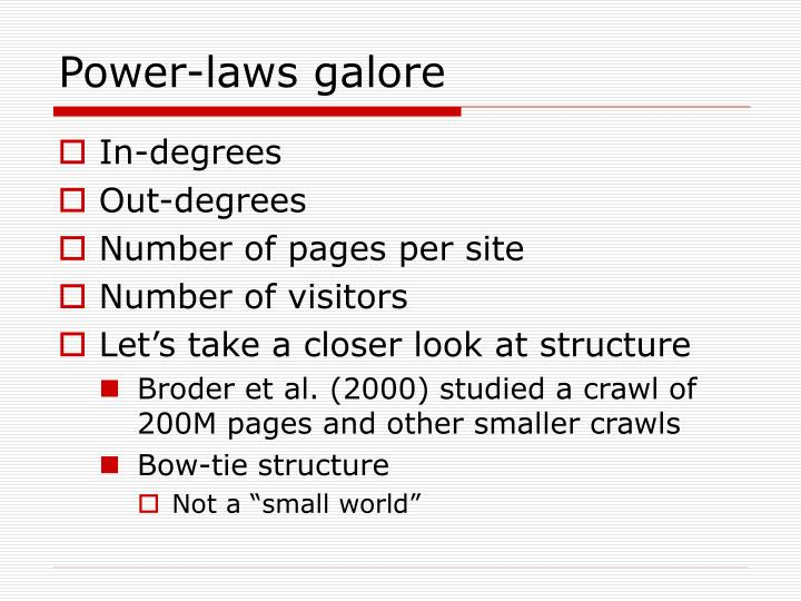 Power-laws galore