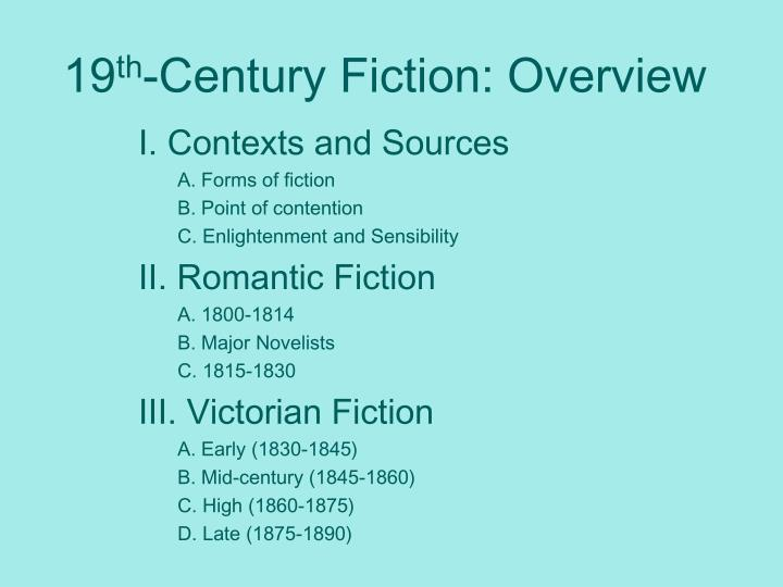 19 th century fiction overview