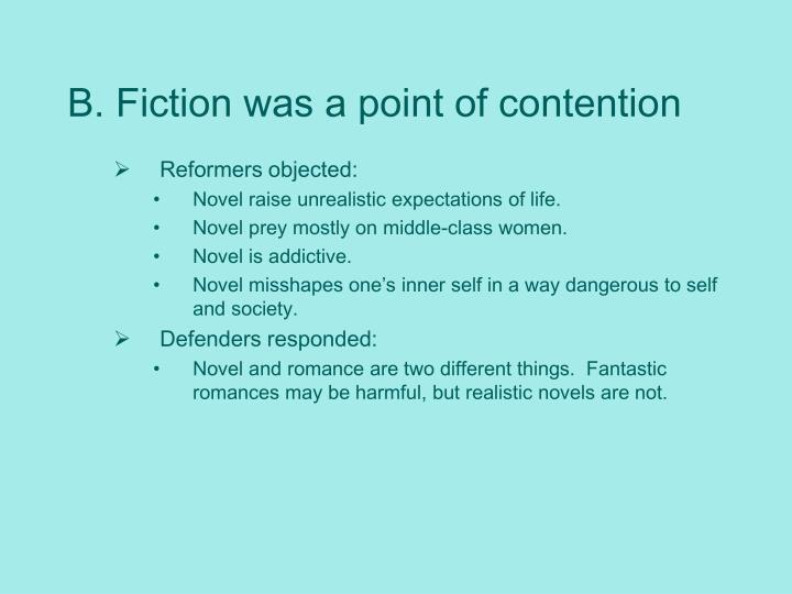 B fiction was a point of contention