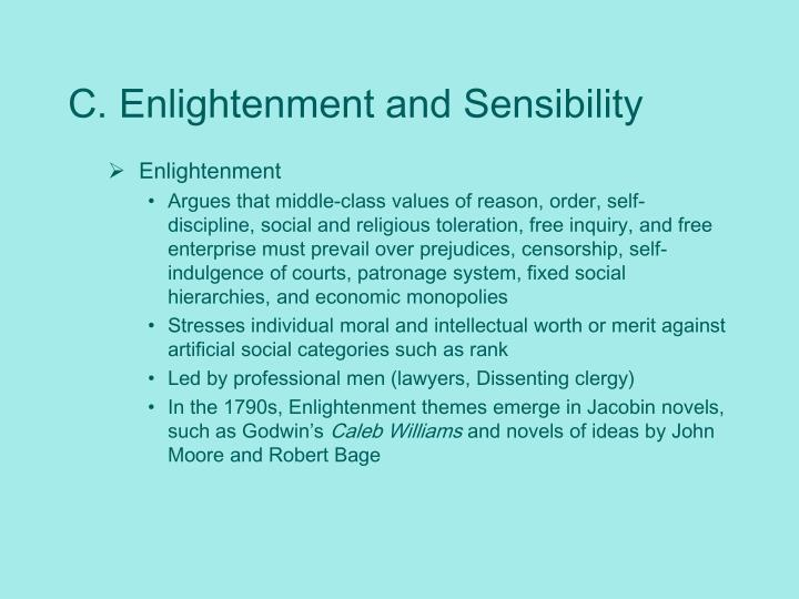 C. Enlightenment and Sensibility