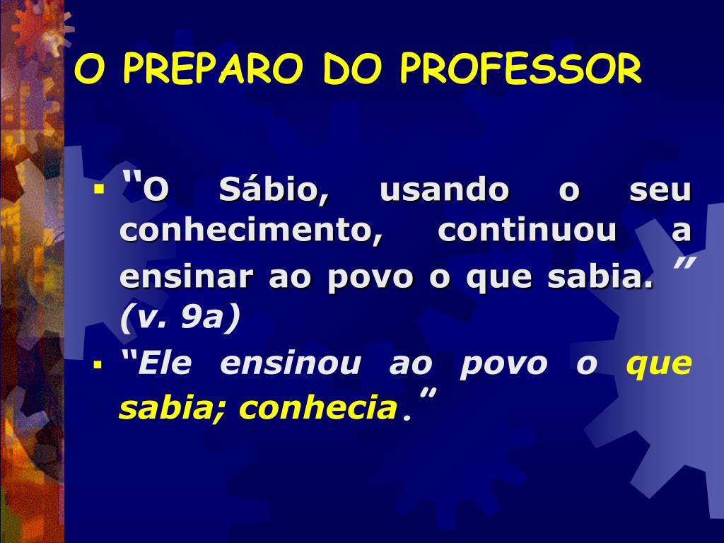 O PREPARO DO PROFESSOR