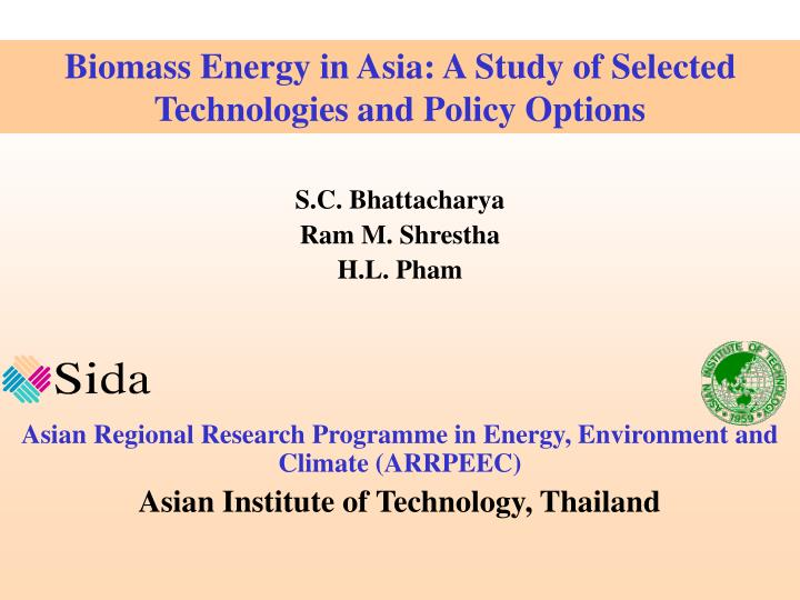 Biomass Energy in Asia: A Study of Selected Technologies and Policy Options