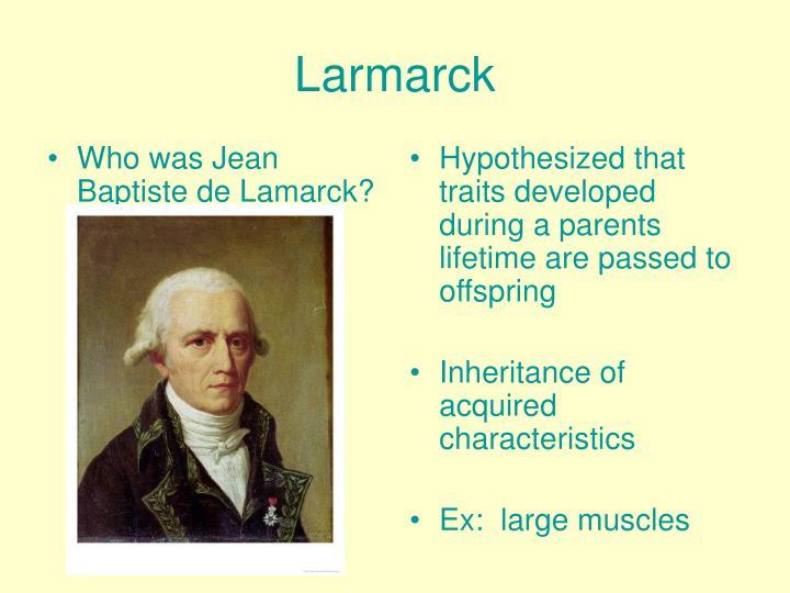 Who was Jean Baptiste de Lamarck?