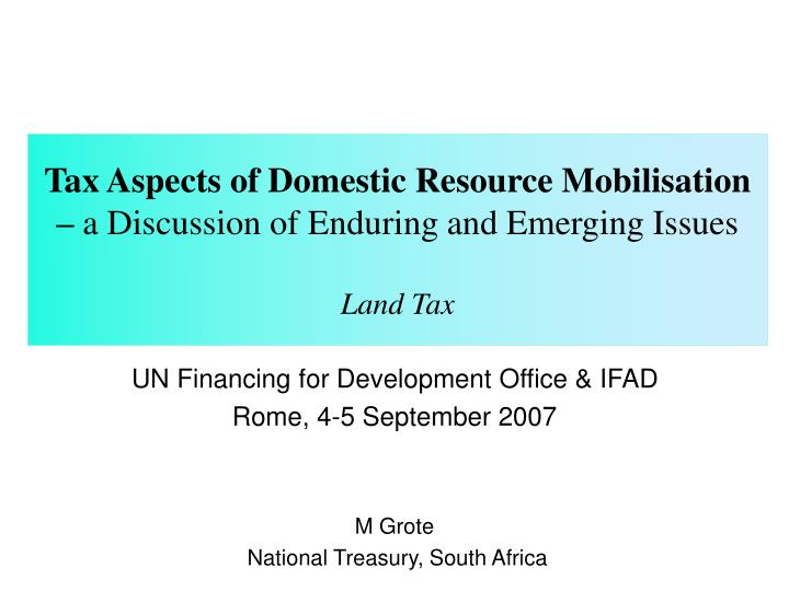 Tax Aspects of Domestic Resource Mobilisation –