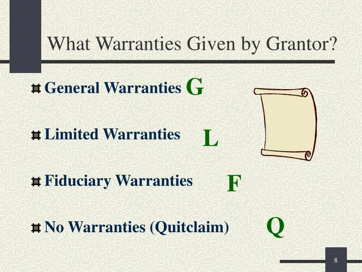 What Warranties Given by Grantor?