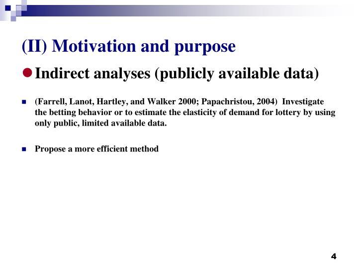 (II) Motivation and purpose