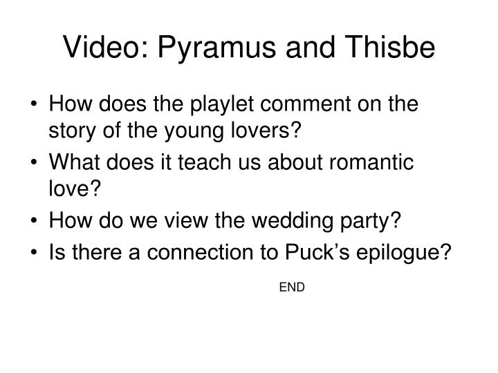 Video: Pyramus and Thisbe