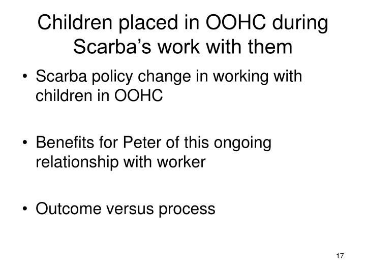Children placed in OOHC during Scarba's work with them