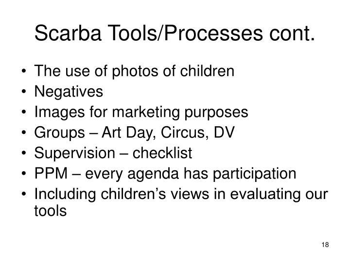 Scarba Tools/Processes cont.