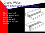 groove welds flare bevel and flare v groove welds