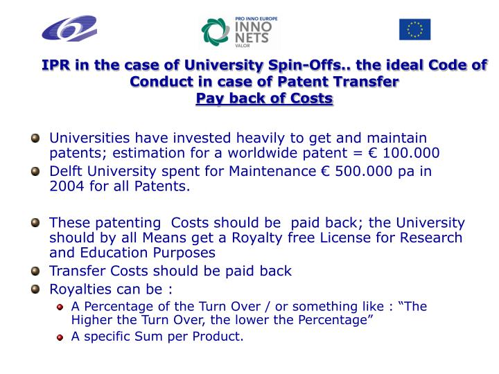 IPR in the case of University Spin-Offs.. the ideal Code of Conduct in case of Patent Transfer