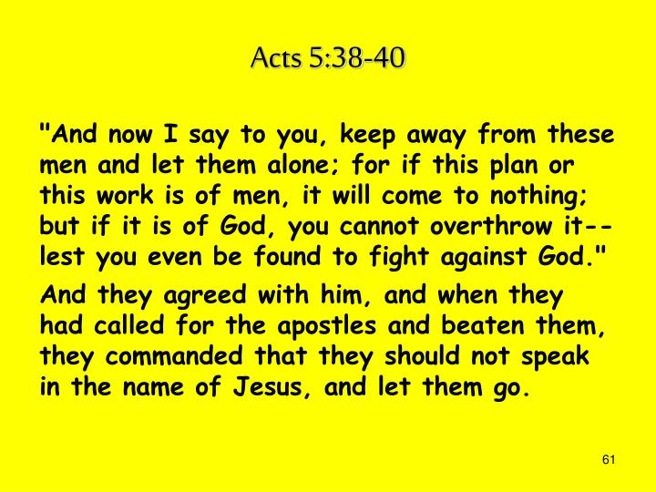 Acts 5:38-40