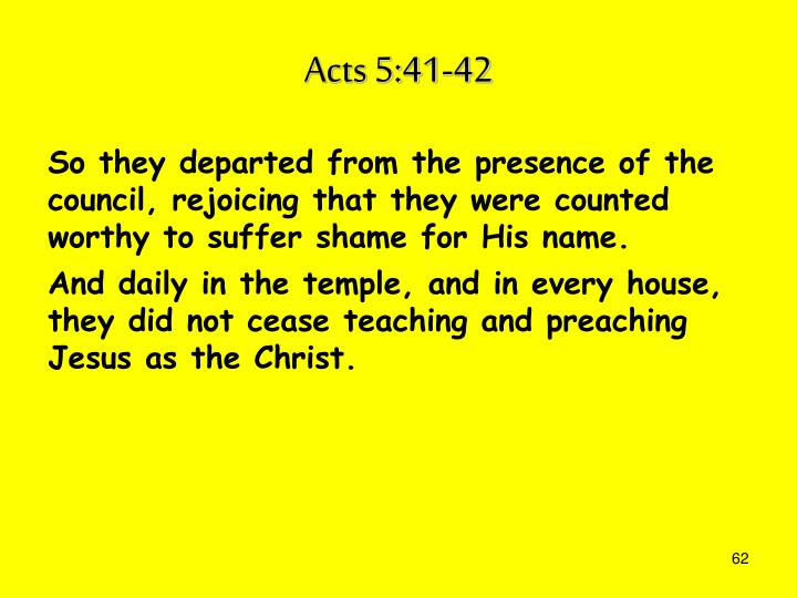 Acts 5:41-42
