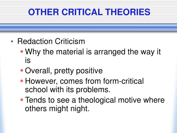 OTHER CRITICAL THEORIES