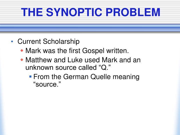 THE SYNOPTIC PROBLEM