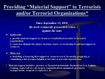 providing material support to terrorists and or terrorist organizations