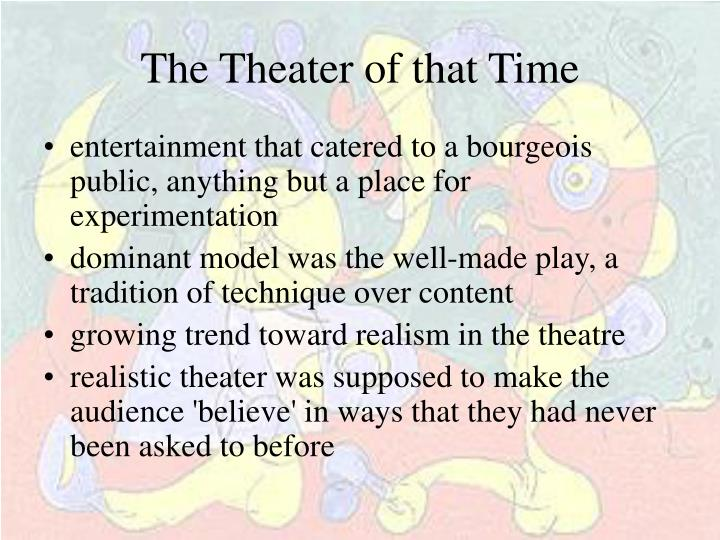 The Theater of that Time