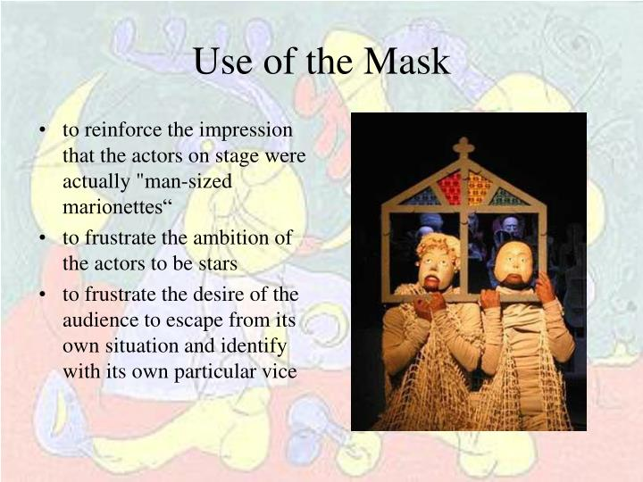 Use of the Mask