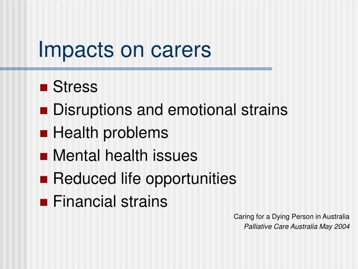 Impacts on carers