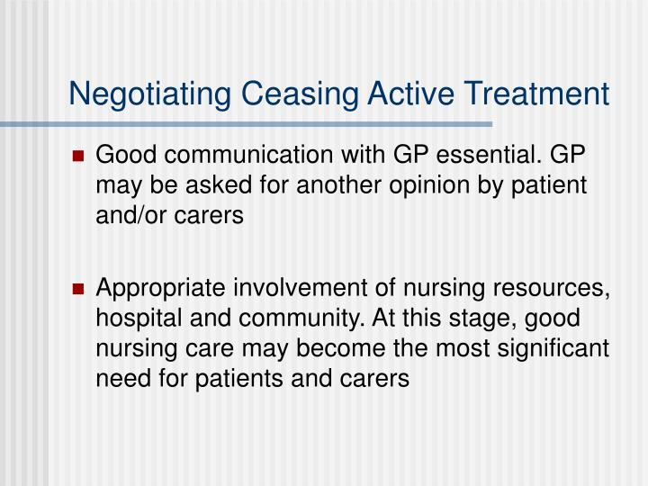 Negotiating Ceasing Active Treatment