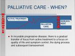 palliative care when