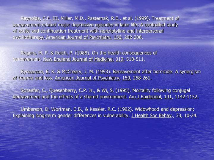Reynolds, C.F. III, Miller, M.D., Pasternak, R.E., et al. (1999). Treatment of