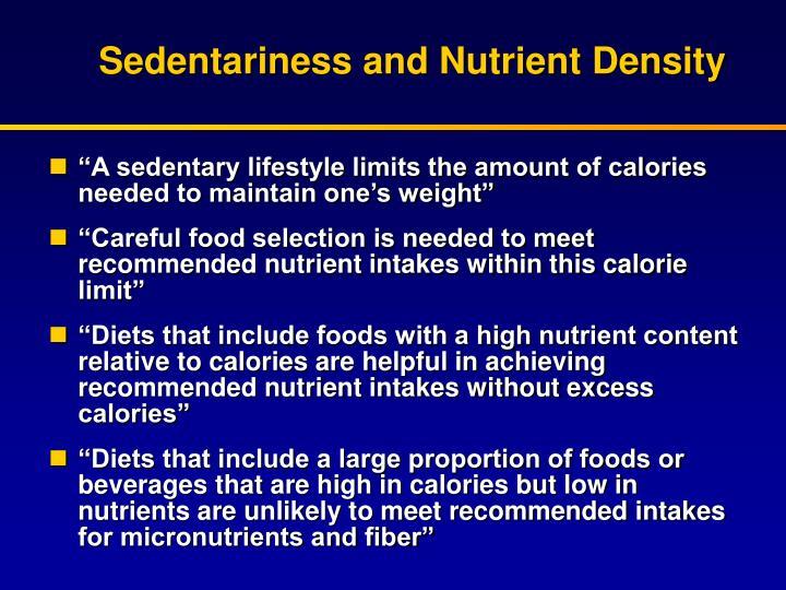 Sedentariness and Nutrient Density