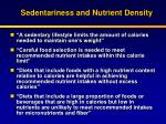 sedentariness and nutrient density