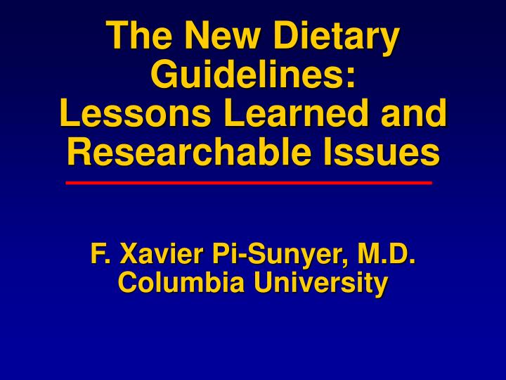 The New Dietary Guidelines: