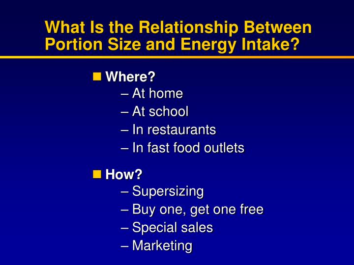 What Is the Relationship Between Portion Size and Energy Intake?