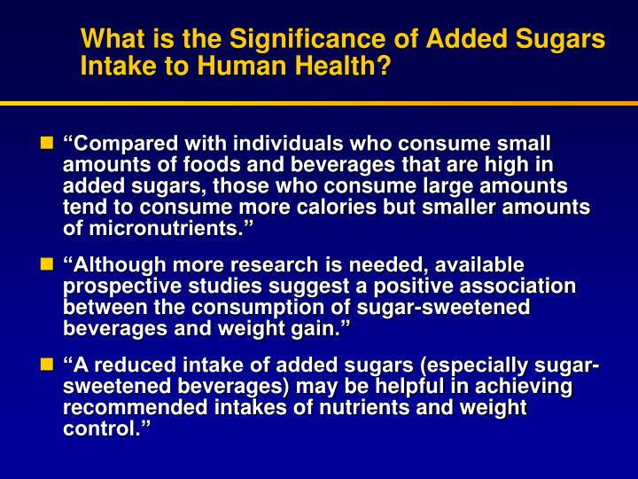 What is the Significance of Added Sugars Intake to Human Health?