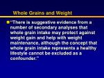 whole grains and weight