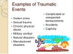 examples of traumatic events