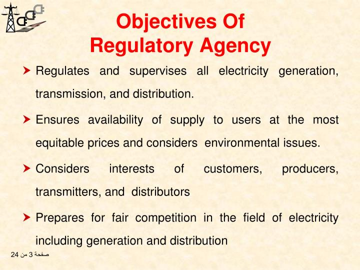 Objectives of regulatory agency